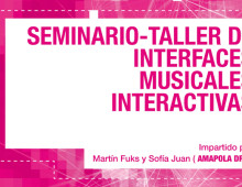 Poster / Seminario Taller de Interfaces Musicales Interactivas